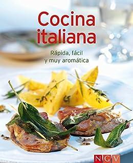 Cocina italiana: Nuestras 100 mejores recetas en un solo libro ...