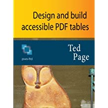 Design and Build Accessible PDF Tables (English Edition)