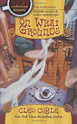 On What Grounds (A Coffeehouse Mystery)