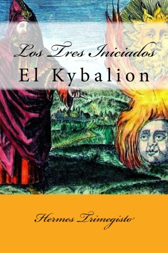 El Kybalion (Spanish) Edition