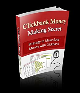 Clickbank  Money  Making   Secret (English Edition) de [Djagbo, Stanley]