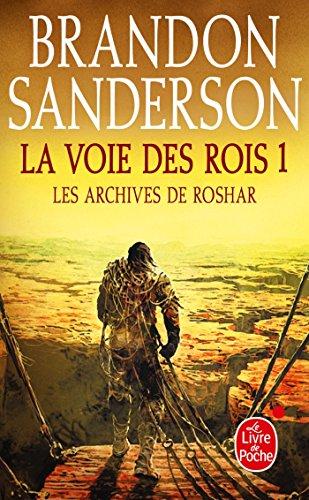 La Voie des Rois Volume 1 (Les Archives de Roshar, Tome 1) par Brandon Sanderson