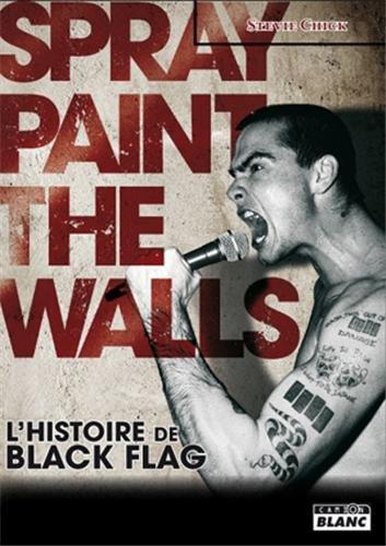 BLACK FLAG Spray paint the walls par Stevie Chick