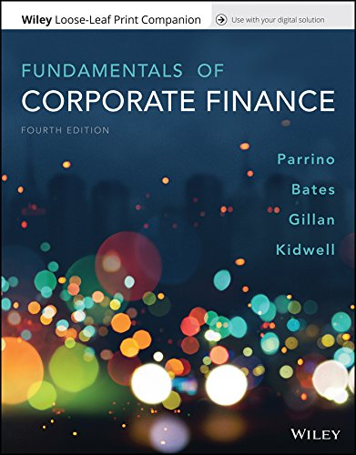 Fundamentals of Corporate Finance (Corporate Finance Parrino)