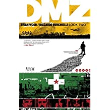 DMZ Book Two by Brian Wood (2016-08-02)