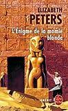 L'Enigme de la momie blonde