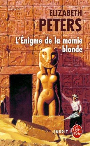 L'Enigme de la momie blonde par Elizabeth Peters