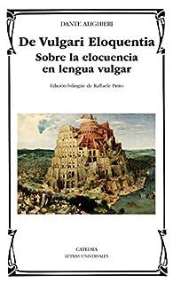 De Vulgari Eloquentia par  Dante Alighieri