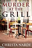 Book cover image for Murder at the Grill (Cold Creek Mysteries Book 3)