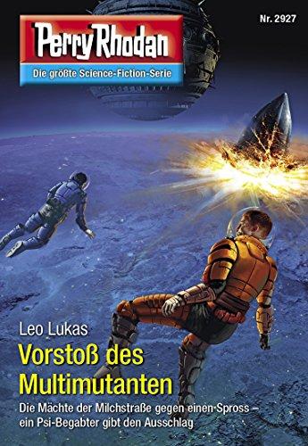 Perry Rhodan 2927: Vorstoß des Multimutanten (Heftroman): Perry Rhodan-Zyklus