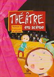 Que d'histoires ! : Théâtre en scène, tome 1 : 12 pièces pour les 5/8 ans