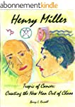 Henry Miller: Tropic of Cancer - Crea...