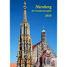 Nürnberg - Die Frankenmetropole 2018