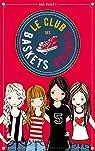 Le club des baskets rouges, tome 1 : Amies pour la vie par Punset