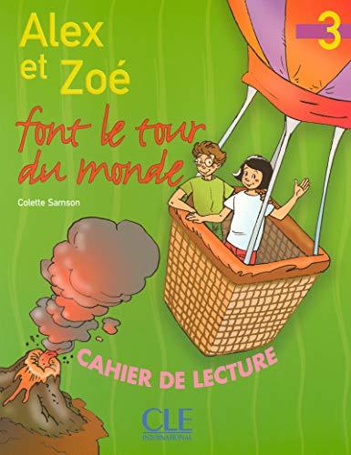 Alex Et Zoé Font Le Tour Du Monde. Cahier D'Exercices (Lectures pour E)