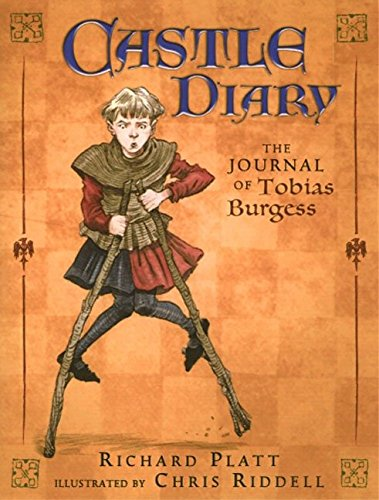 Castle Diary: The Journal of Tobias Burgess (Historical Diaries) por Richard Platt