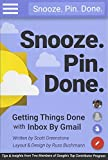 Snooze. Pin. Done. Getting Things Done With Inbox by Gmail: Tips and Insights from Two Members of Google's Top Contributor Program