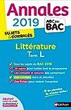 Annales ABC du BAC 2019 - Littérature Term L...