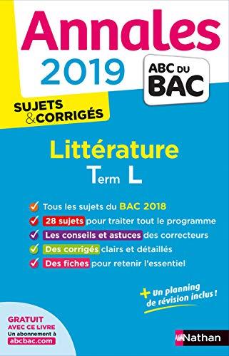 Annales ABC du BAC 2019 - Littérature Term L par Garance Kutukdjian, Sylvia Roustant