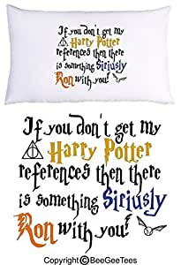 If You Don't Get My Harry Potter References Then There Is Something Siriusly Ron With You Funny Pillowcase by BeeGeeTees? (1 Queen Pillowcase)