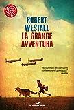Scarica Libro La grande avventura (PDF,EPUB,MOBI) Online Italiano Gratis