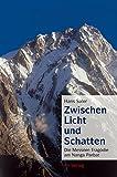 Zwischen Licht und Schatten: Die Messner-Tragödie am Nanga Parbat