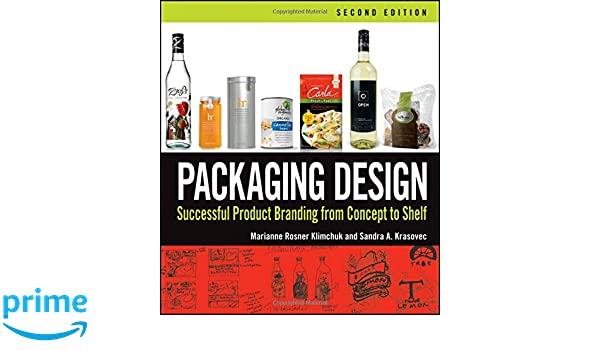 Packaging design : successful product branding from concept to shelf