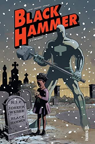 Black Hammer, Tome 2