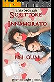 Scrittore innamorato nei guai