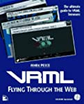 Vrml: Flying Through the Web by Pesce...