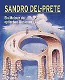 Meisterwerke der optischen Illusionen - Sandro Del-Prete