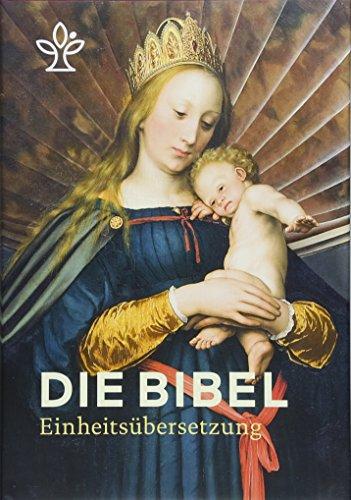 Die Bibel. Mit Bildern der Alten Meister und Familienchronik. Großdruck mit Goldschnitt: Gesamtausgabe Einheitsübersetzung