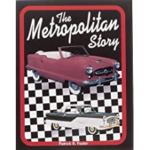 The Metropolitan Story by Patrick R. Foster (1996-10-02)