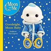 Goodnight, Moon Baby (board book) (Moon & Me)