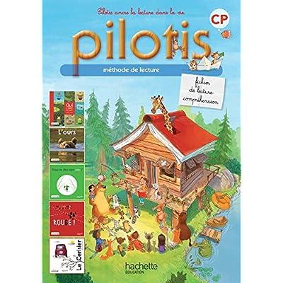 Lecture CP - Collection Pilotis - Fichier de lecture - Edition 2013