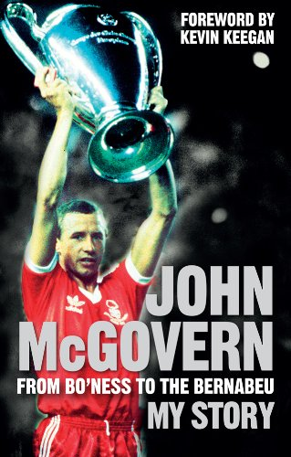 john-mcgovern-from-boness-to-the-bernabeu-my-story