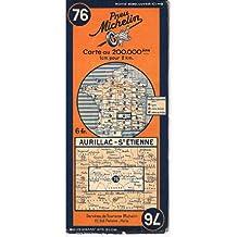 Ancienne Carte Michelin n° 76 : Aurillac - St Etienne. Carte au 200.000e. Numéro bleu dans un bandeau orange. Michelin et Cie, Clermont-Ferrand. 1926. (Carte Michelin, Cantal, Haute-Loire, Ardèche)
