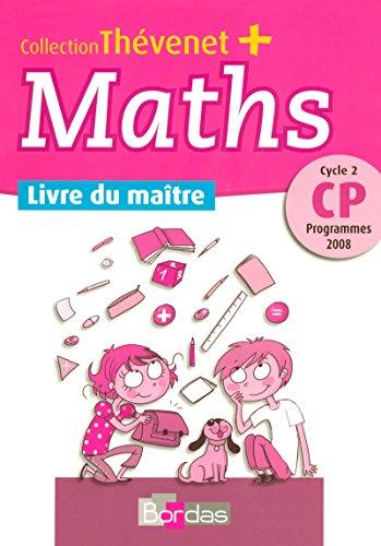 Thévenet + CP • Livre du maître • Programmes 2008