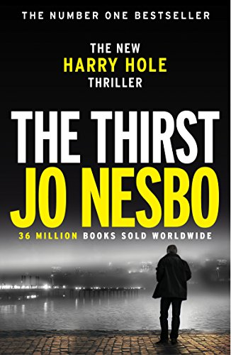 The Thirst: Harry Hole 11 (English Edition)