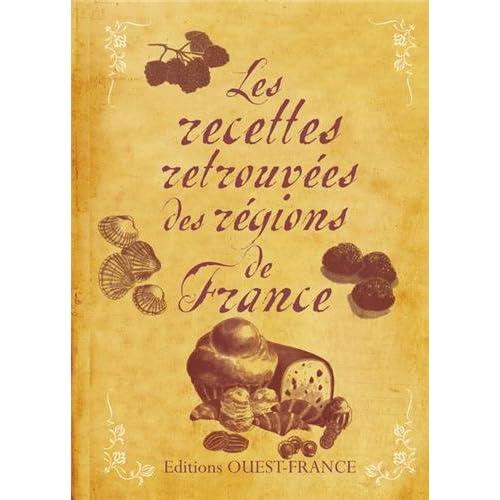 RECETTES RETROUVEES DES REGIONS DE FRANCE