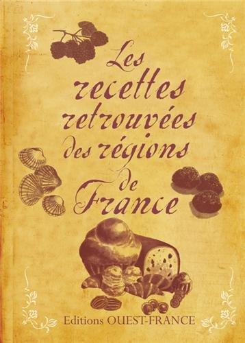RECETTES RETROUVEES DES REGIONS DE FRANCE par COLLECTIF