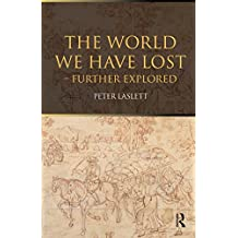 The World We Have Lost: Further Explored