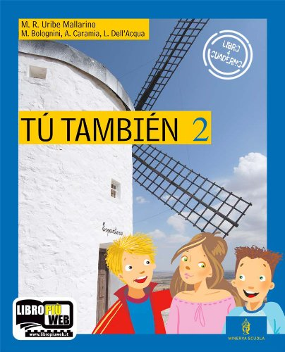 Tu también. Per la Scuola media. Con CD Audio: 2