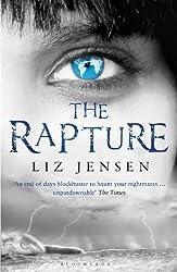 The Rapture by Liz Jensen (2010-08-02)