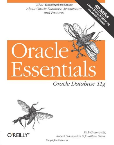 Oracle Essentials: Oracle Database 11g por Rick Greenwald