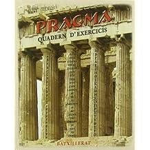 Pragma (Grec) Batxillerat + Quadern d'exercicis: 2