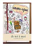 Grand-Mère - de toi à moi, journal mémoire pour garder une trace écrite de la vie de votre Grand-Mère