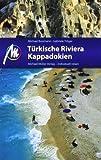 Türkische Riviera - Kappadokien: Reisehandbuch mit vielen praktischen Tipps.