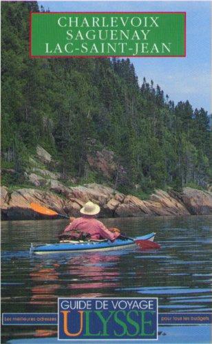 Charlevoix, Saguenay, lac Saint-Jean