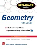 Schaum's Outline of Geometry, 5th Edition: 665 Solved Problems + 25 Videos (Schaum's Outline Series)